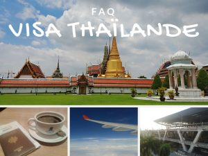 FAQ : le point sur les visas en Thailande